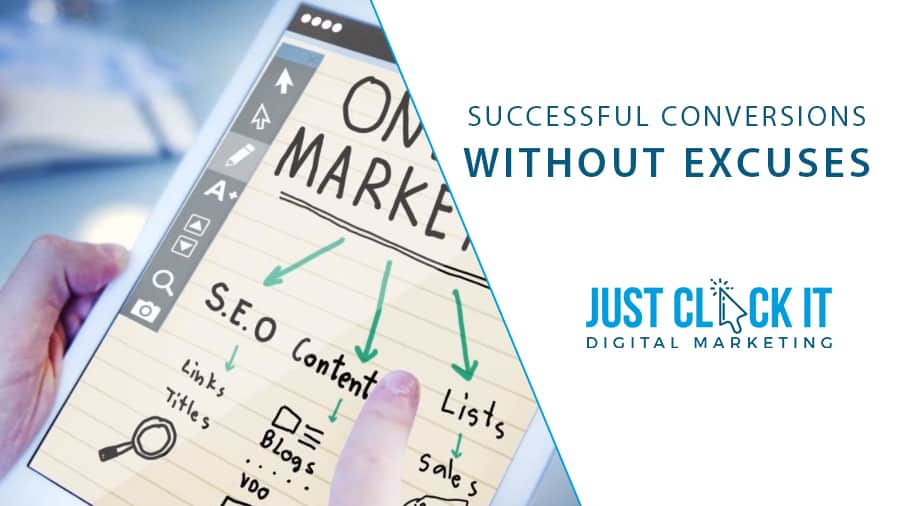 Successful Conversion without Excuses